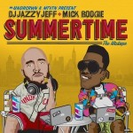 Beat the Summer Blues with Jazzy Jeff & Mick Boogie's New Mixtape