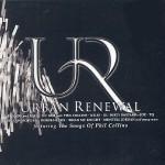 "Albums That Time Forgot: ""Urban Renewal-An R&B Tribute to Phil Collins"""