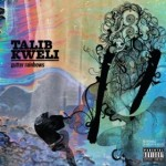 "250 Words or Less: Talib Kweli's ""Gutter Rainbows"""