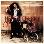 "Albums That Time Forgot: Neneh Cherry's ""Homebrew"""