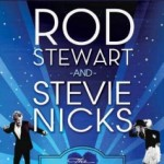 Cougar Alert!: Rod Stewart & Stevie Nicks Bring the Hits to Boston