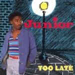 "Jheri Curl Fridays: ""Too Late"" by Junior"