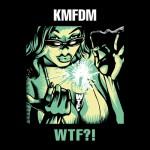 KMFDM…Doin' it Again!