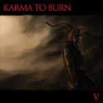 "V stands for ""Very Effing Good"" (Karma to Burn is back!)"