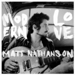 "Spin Cycle: Matt Nathanson's ""Modern Love"""