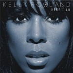 "Spin Cycle: Kelly Rowland's ""Here I Am"""