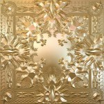 """Watch the Throne"": It's Coming, But When?"