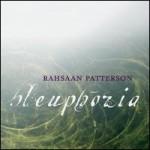 "Spin Cycle: Rahsaan Patterson's ""Bleuphoria"""
