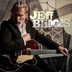 Spin Cycle: Jeff Bridges' Self-Titled Album
