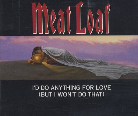 Things Meat Loaf Won't Do For Love Quiz 3