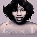 "Spin Cycle: Stephanie Mills' ""Feel The Fire: The 20th Century Collection"""