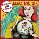 "Spin Cycle: Electric Six's ""Heartbeats And Brainwaves"""