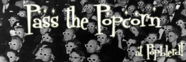 Pass The Popcorn!