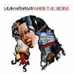 "Spin Cycle: ""Where It All Begins"" by Lalah Hathaway"