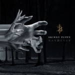 "Spin Cycle: Skinny Puppy's ""hanDover"""