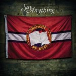"Spin Cycle: Say Anything's ""Anarchy, My Dear"""