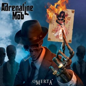 "Spin Cycle: Adrenaline Mob's ""Omerta"""