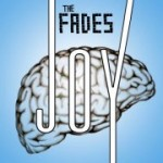 "The Viewfinder: The Fades' ""Joy"""