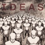 "Spin Cycle: Hawk Eyes' ""Ideas"""