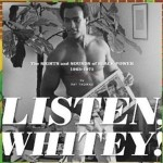 "Spin Cycle: ""Listen Whitey!: The Sounds of Black Power 1967-1974″"