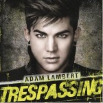 Spin Cycle: Adam Lambert's <i>Trespassing</i>
