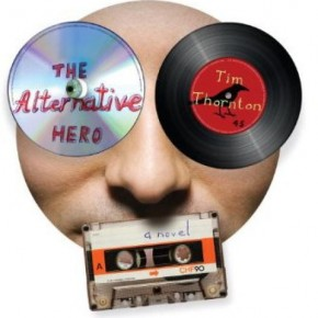 Reading Is Fundamental: Tim Thornton's The Alternative Hero