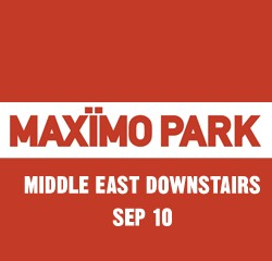 We Saw It!: Maximo Park at the Middle East Downstairs, 10 Sept 2012