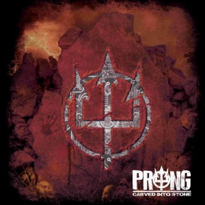 Prong - Carved Into Stone klein