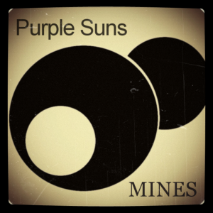 Purple Suns - MINES - EP - cover