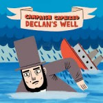 Declan's Well, <em>Campaign Capsized</em>: Album Review