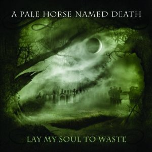 Pale-Horse-Named-Death-Lay-My-Soul-to-Waste-2013-Album-Tracklist