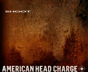 American Head Charge - Shoot - Cover Art