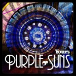 Purple Suns, <em>YOURS</em>: Album Review