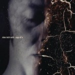 Nine Inch Nails, 'Copy of A:' The Singles Bar Review