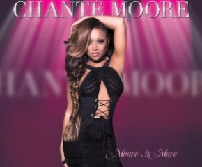 "The seductive cover of Chante Moore's new album, ""Moore Is More."""