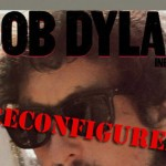 "Reconfigured: Bob Dylan, ""Infidels"""