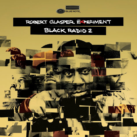 "Robert Glasper Experiment's ""Black Radio 2"" is one of this week's key new releases."