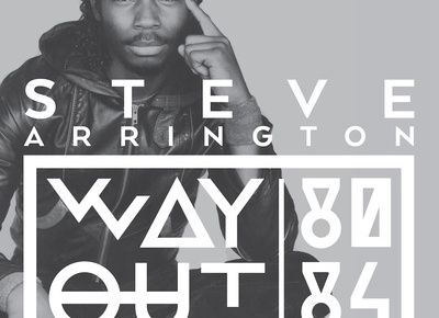 Some Way Out Funk Courtesy Of The Legendary Steve Arrington