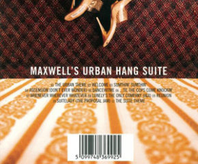 "The cover of Maxwell's debut album ""Maxwell's Urban Hang Suite""."